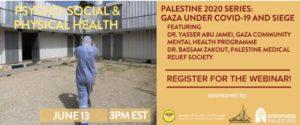 Dr. Yasser Abu Jamei & Dr. Bassam Zakout on Psycho-Social & Physical Health In Gaza, Under COVID-19 & Siege